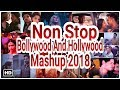 Non Stop| Bollywood And Hollywood Mashup 2018 |Party Remix |Play Music Rj