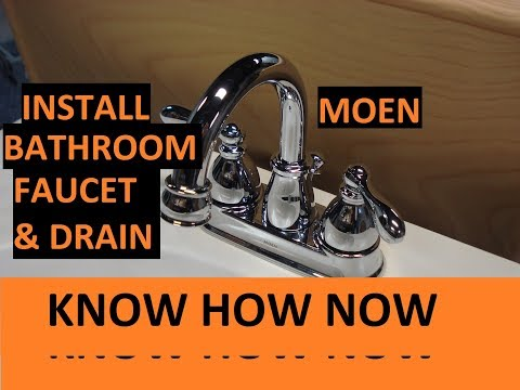 Install Moen Bathroom Sink Faucet and Drain
