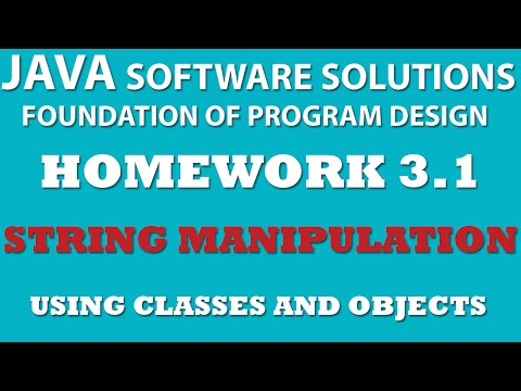3-1 Java String Manipulation - Using Classes and Objects
