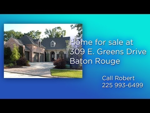 Home for Sale 309 E Greens Drive Baton Rouge
