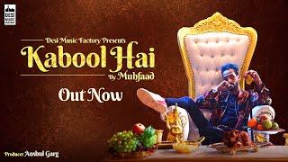 Kabool Hai - Muhfaad | New Hindi Songs 2019