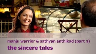 The Sincere Tales Ft. Manju Warrier & Sathyan Anthikad (part 3) - Kappa Tv