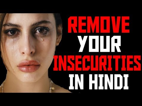 Feel Better About Yourself Today | How to remove your insecurities(Hindi) - Inspirational Video
