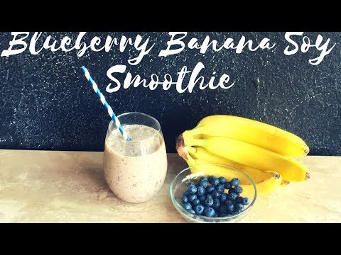 BLUEBERRY BANANA SOY SMOOTHIE | Healthy & Easy Low Calorie Smoothie Recipe