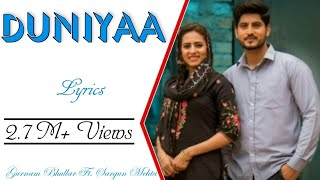 DUNIYA Full Song With Lyrics ▪ Gurnam Bhullar & Sargun Mehta  ▪ Surkhi Bindi ▪  Kick Masterz