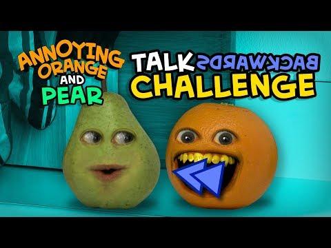 Annoying Orange - Talk Backwards Challenge