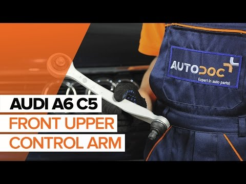 How to replacea front upper control arm of the front suspension onAUDI A6 C5TUTORIAL   AUTODOC