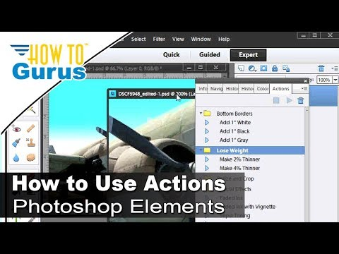 How to Use Photoshop Elements Actions - Adobe Photoshop Elements 11 12 13 14 15 Tutorial