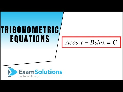 Trigonometry Equations : A cos x - B sin x = C Type : ExamSolutions