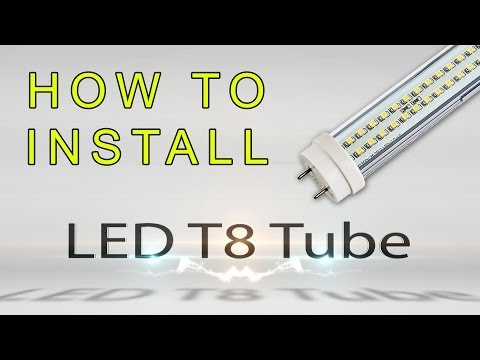 How to install LED T8 Tube