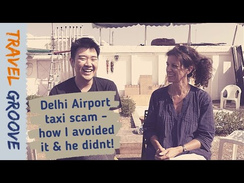 Delhi airport taxi scam (and how I avoided it!)