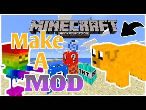 Minecraft Pe - How To Make Your Own MCPE Mod - Easy!! (Pocket Edition)