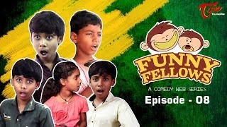 FUNNY FELLOWS | Kids Comedy Skits | Part #8 | By Lavanya Alvala | #TeluguComedy