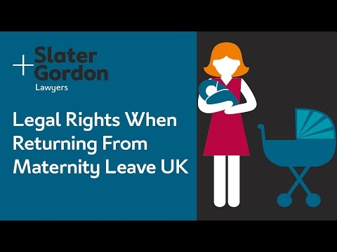 Legal Rights When Returning From Maternity Leave UK