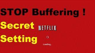 Netflix Secret Buffer And Video Sync Setting