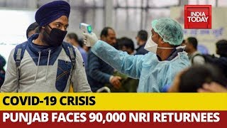 Coronavirus: Punjab Faces Crisis Over 90000 NRIs Returnees, 30000 Under Isolation; What About Rest?