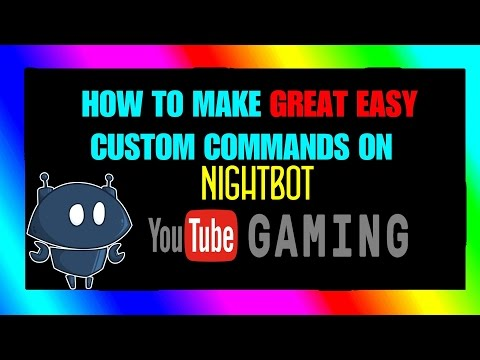 [SUPER EASY] How To Make Custom Commands For NightBot On YouTube Gaming!