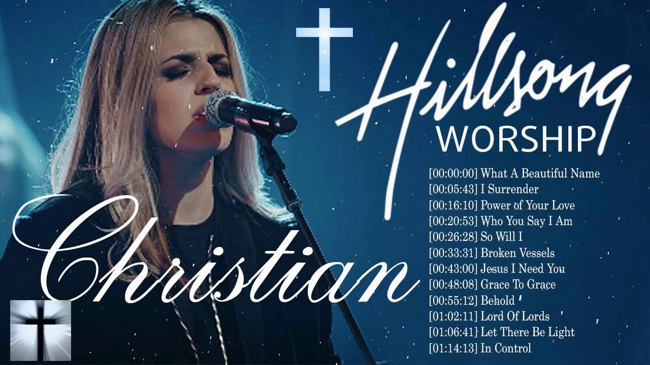 Top 100 Latest Worship Songs Of Hillsong Collection 2021 - Popular Hillsong Playlist 2020/2021