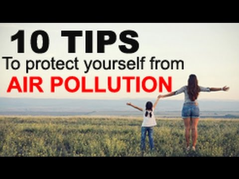 How to protect yourself from air pollution