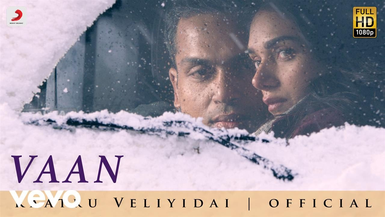 Download Kaatru Veliyidai - Vaan Varuvaan | AR Rahman, Mani Ratnam | Karthi MP3 Gratis