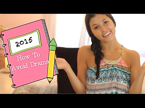 How to Avoid Drama in Middle School/High School!