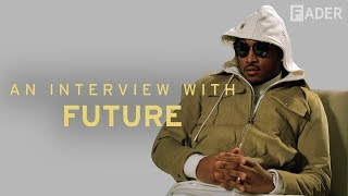 Download Future Is Tired of Making Your Wrongs Right: The FADER Interview