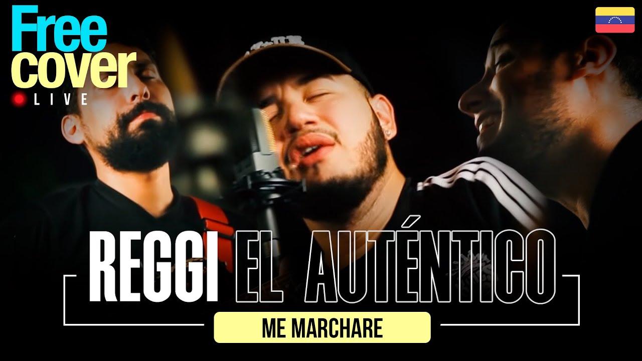 [Free Cover Venezuela] Me Marchare - Reggi El Autentico