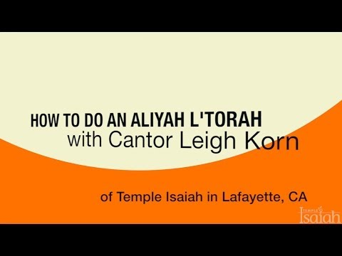 How Do You Jew? How to Do An Aliyah L'Torah with Cantor Leigh Korn