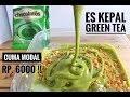 ES KEPAL GREEN TEA CUMA MODAL 6000 BUAT 2 PORSI!!
