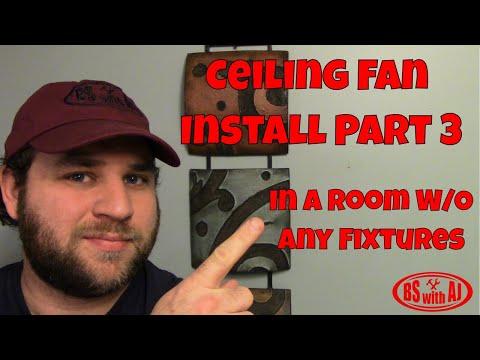 Ceiling Fan Install Part 3
