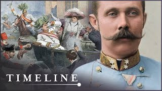 How A Wrong Turn Started World War 1   First World War EP1   Timeline
