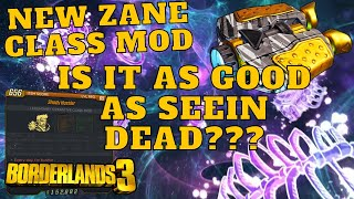 IS ZANE'S NEW CLASS MOD AS GOOD AS SEEIN DEAD??? BORDERLANDS 3 DLC 4 KRIEG CLASS MODS