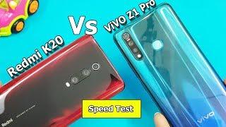 Redmi K20 vs ViVO Z1 Pro Speed Test     Physical View    Benchmark Scores    Rs.21999 vs 14990