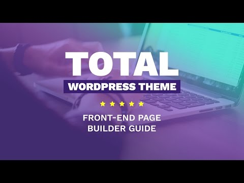 Total WordPress Theme Front-End Page Builder