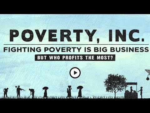 POVERTY INC - Does charity really work?