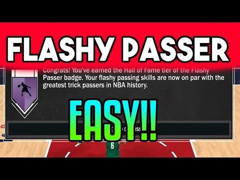 FLASHY PASSER BADGE TUTORIAL! FASTEST WAY! - Nba 2k17