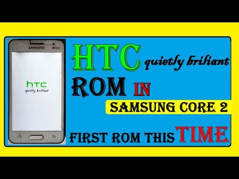 How to install HTC sens 7 Rom in samsung galaxy core 2
