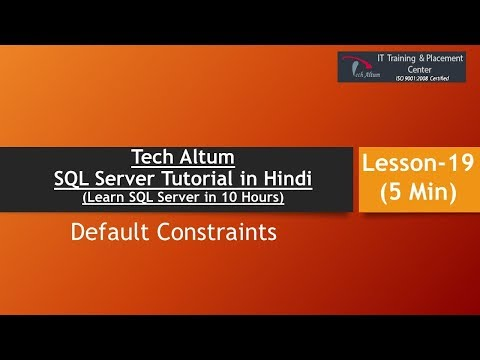 Default Constraint | SQL Server Tutorial in Hindi | Lesson - 19
