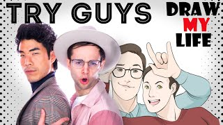 Draw My Life : The Try Guys