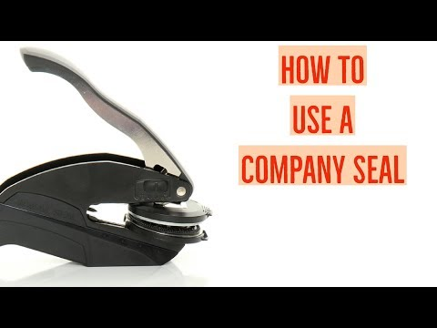 How To Use a Company Seal