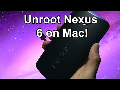 How to Unroot Nexus 6 on Mac! - Restore to Complete Stock!
