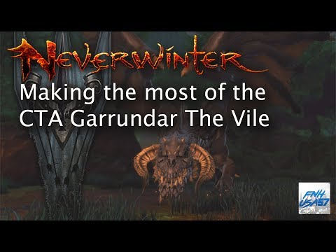 Neverwinter: Making the most of the CTA Garrundar The Vile