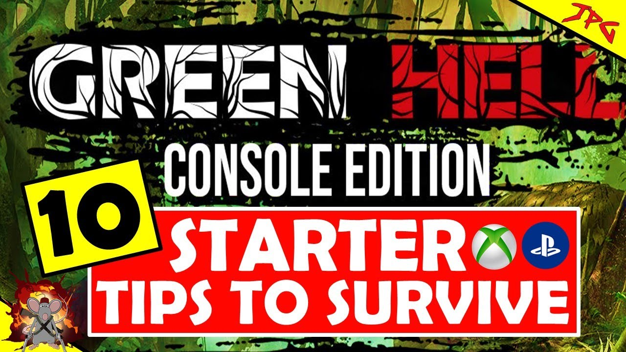GREEN HELL CONSOLE EDITION 10 STARTER TIPS - HOW TO SURVIVE - XBOX Series X Gameplay