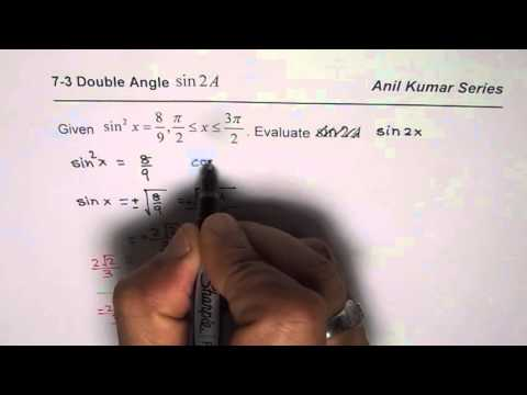 Given sin^2x Find sin2x Double Angle Application