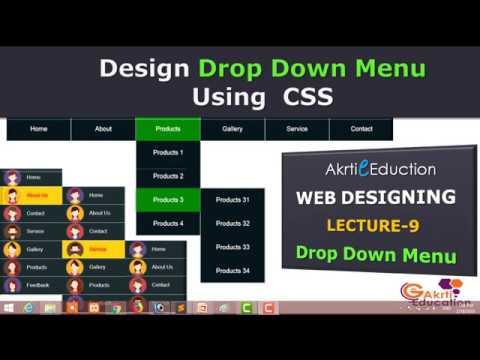 Lceture 9.3 Horizontal Drop Down Menus using HTML & CSS