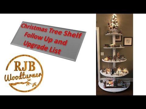 Christmas Tree Shelf Follow Up and List of Upgrades