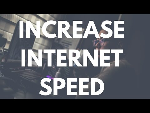 How To Increase Internet Speed On Windows 10/7/8 2017