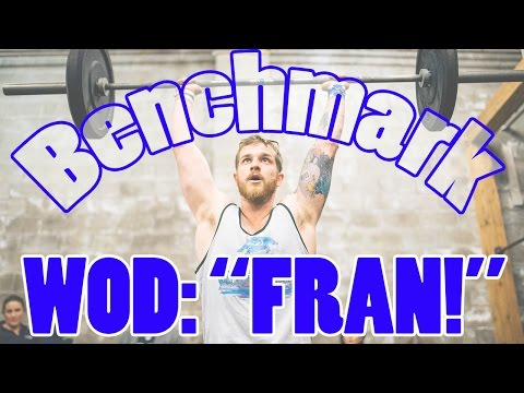 Fran CrossFit WOD Tips (Benchmark Workout)