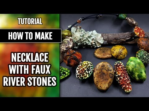 NEW experiments: Necklace with faux River Stones. Using stones molds and light clay!