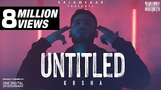 KR$NA - UNTITLED (FULL VIDEO)   KALAMKAAR